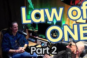 Law of One Part II -