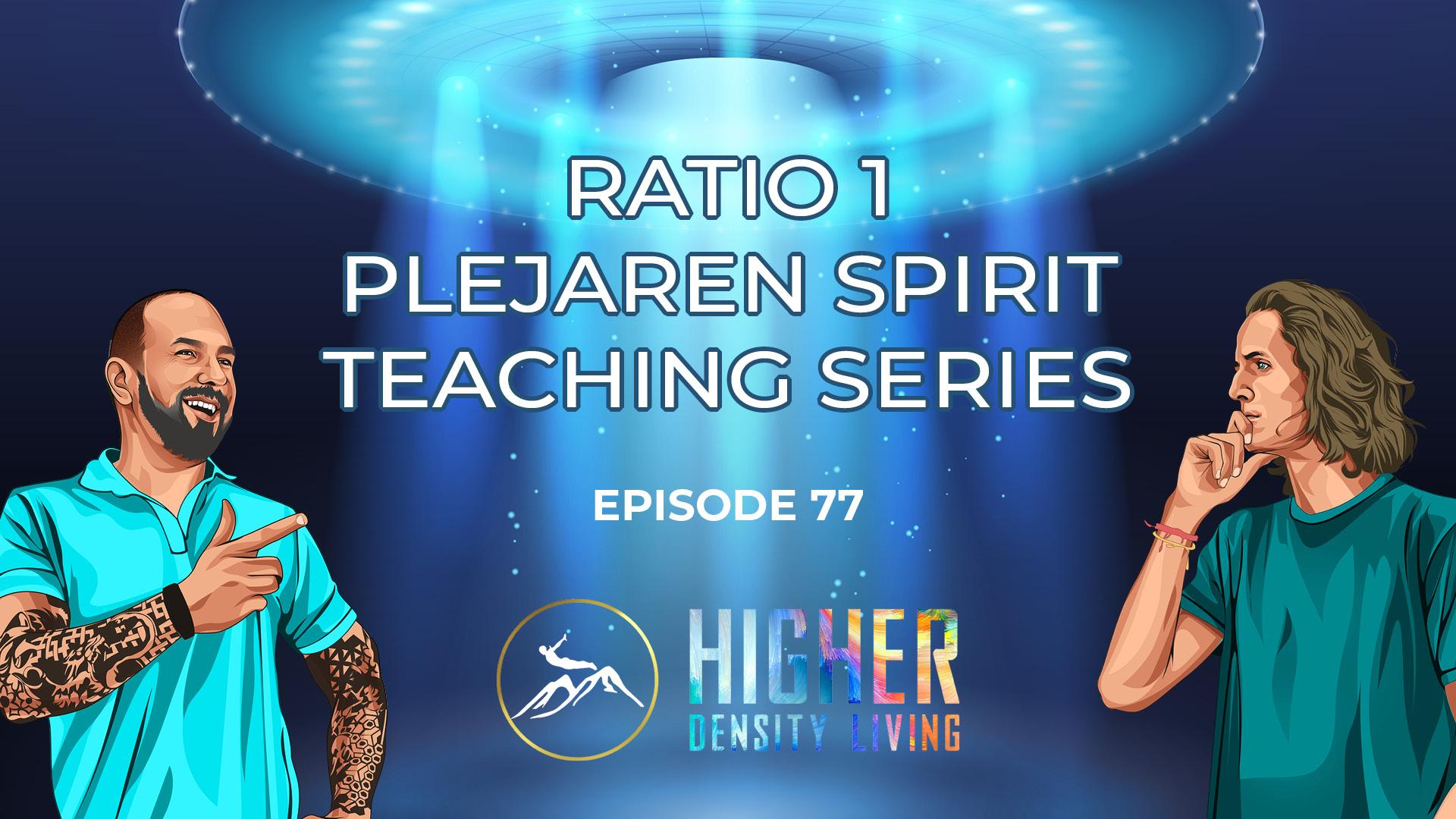 Ratio 1 - Plejaren Spirit Teaching Series