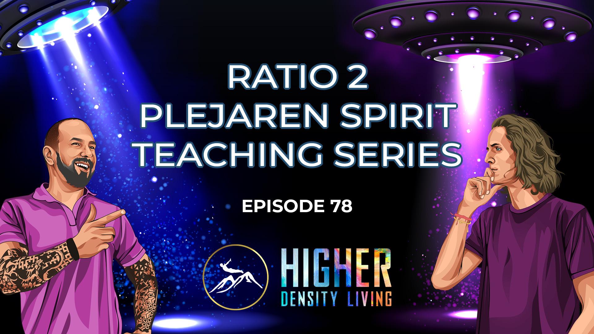 Ratio 2 - Plejaren Spirit Teaching Series