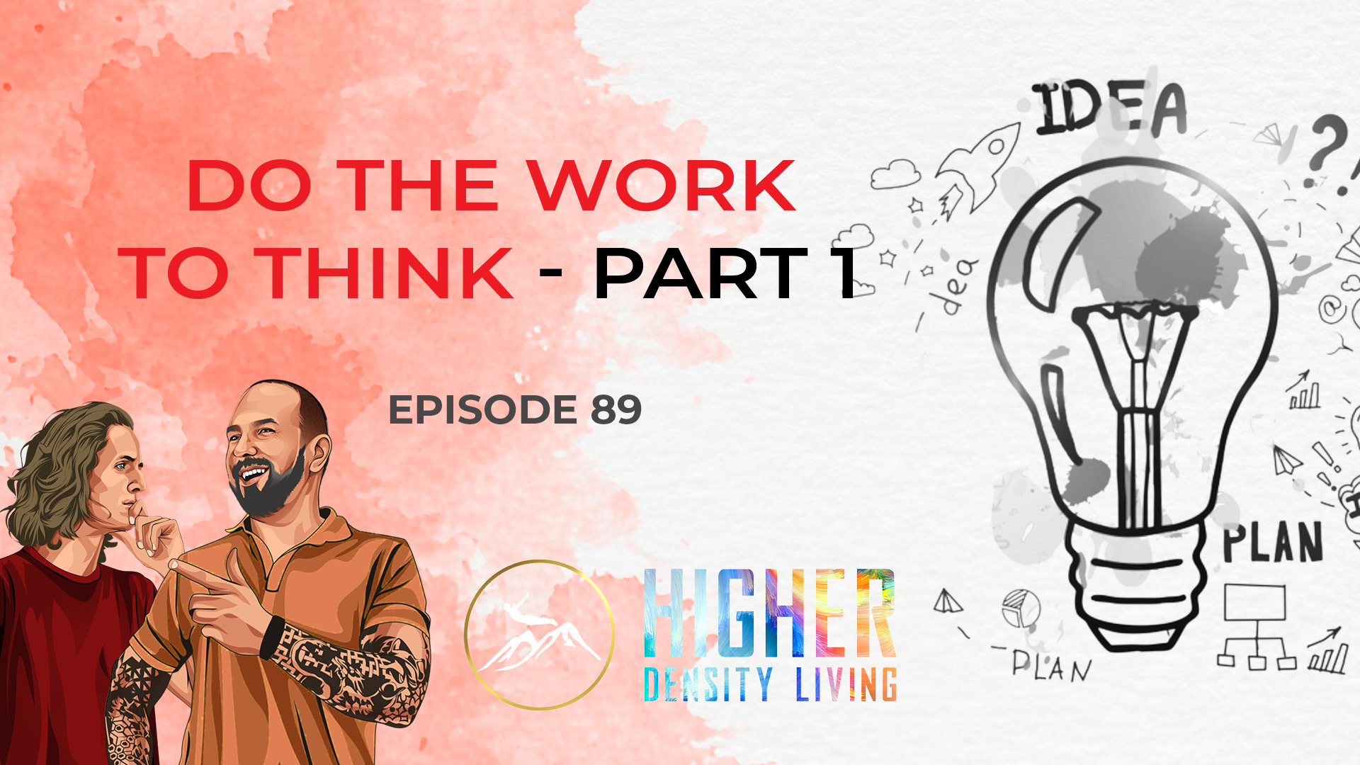 Do the Work to Think - Part 1