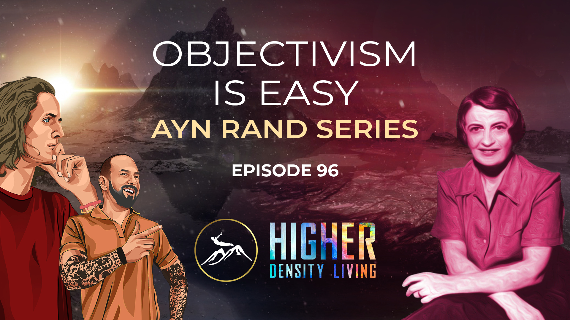 Objectivism Is Easy - Ayn Rand Series