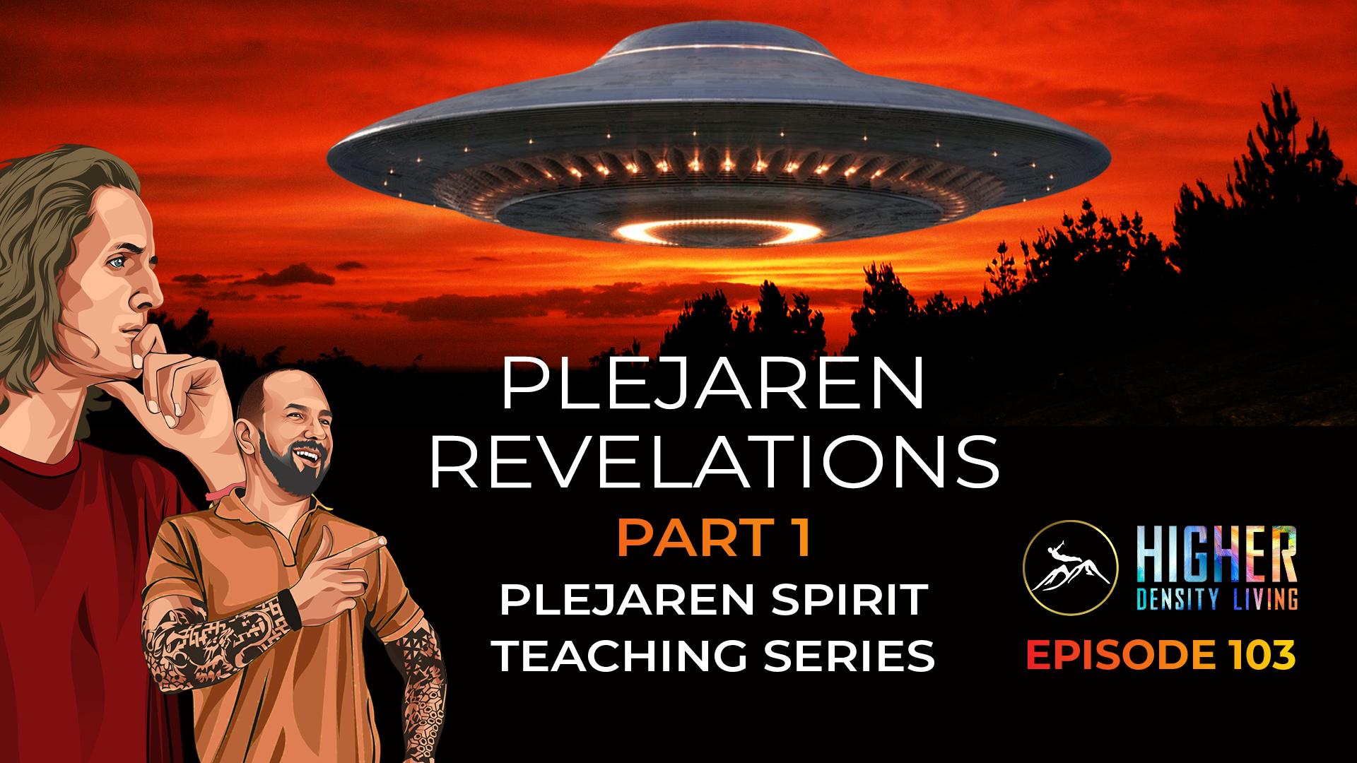 Plejaren Revelations Part 1 - Plejaren Spirit Teaching Series