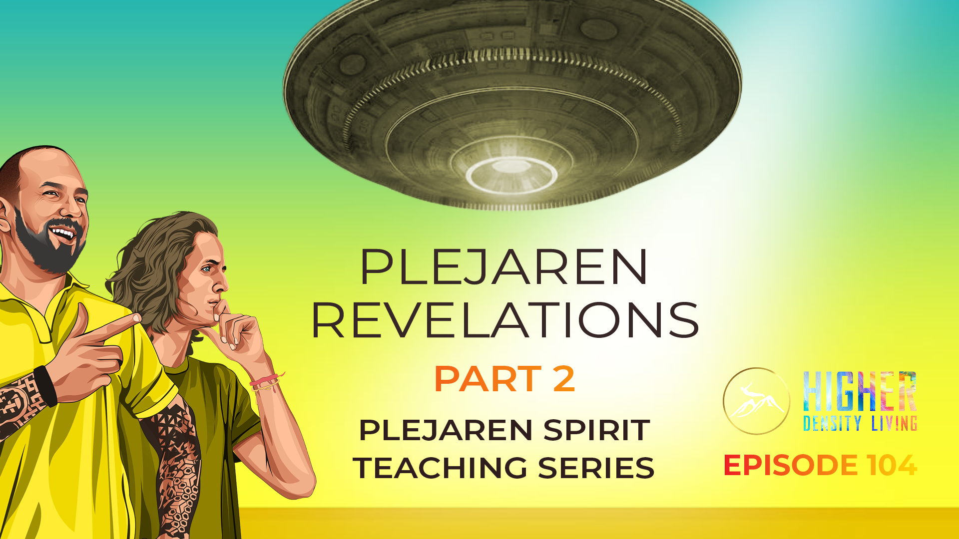 Plejaren Revelations Part 2 - Plejaren Spirit Teaching Series