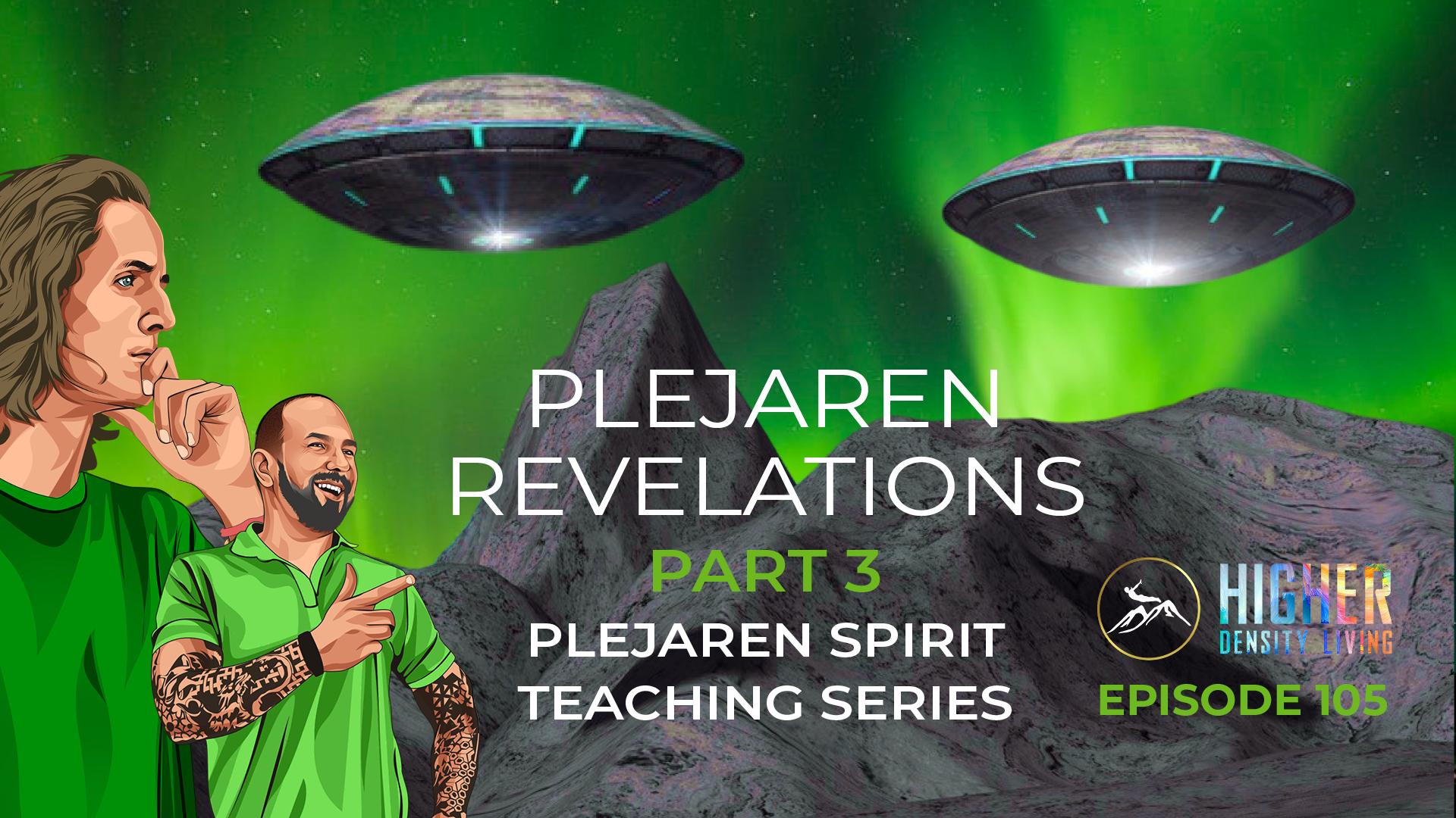 Plejaren Revelations Part 3 - Plejaren Spirit Teaching Series