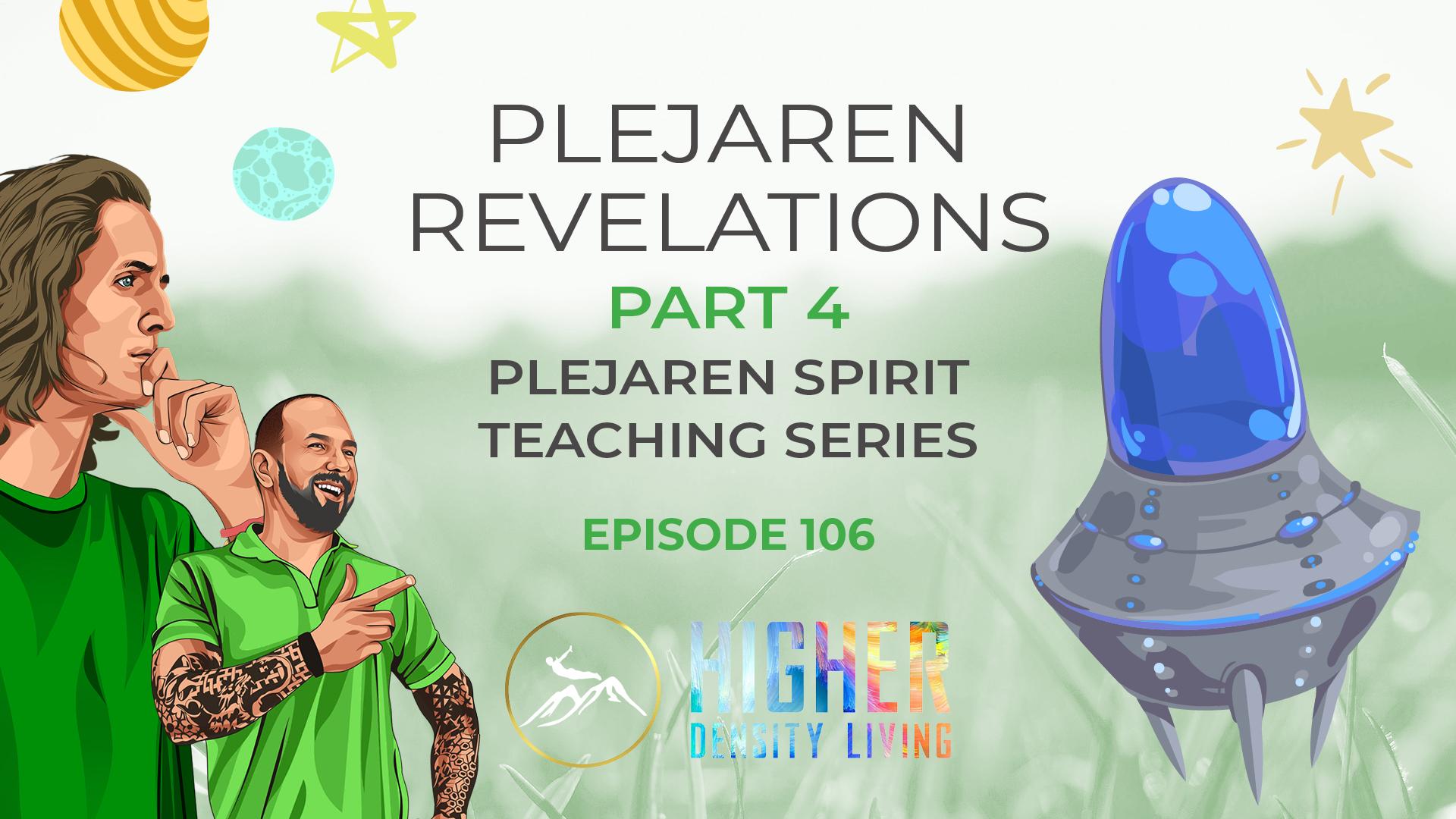 Plejaren Revelations Part 4 - Plejaren Spirit Teaching Series