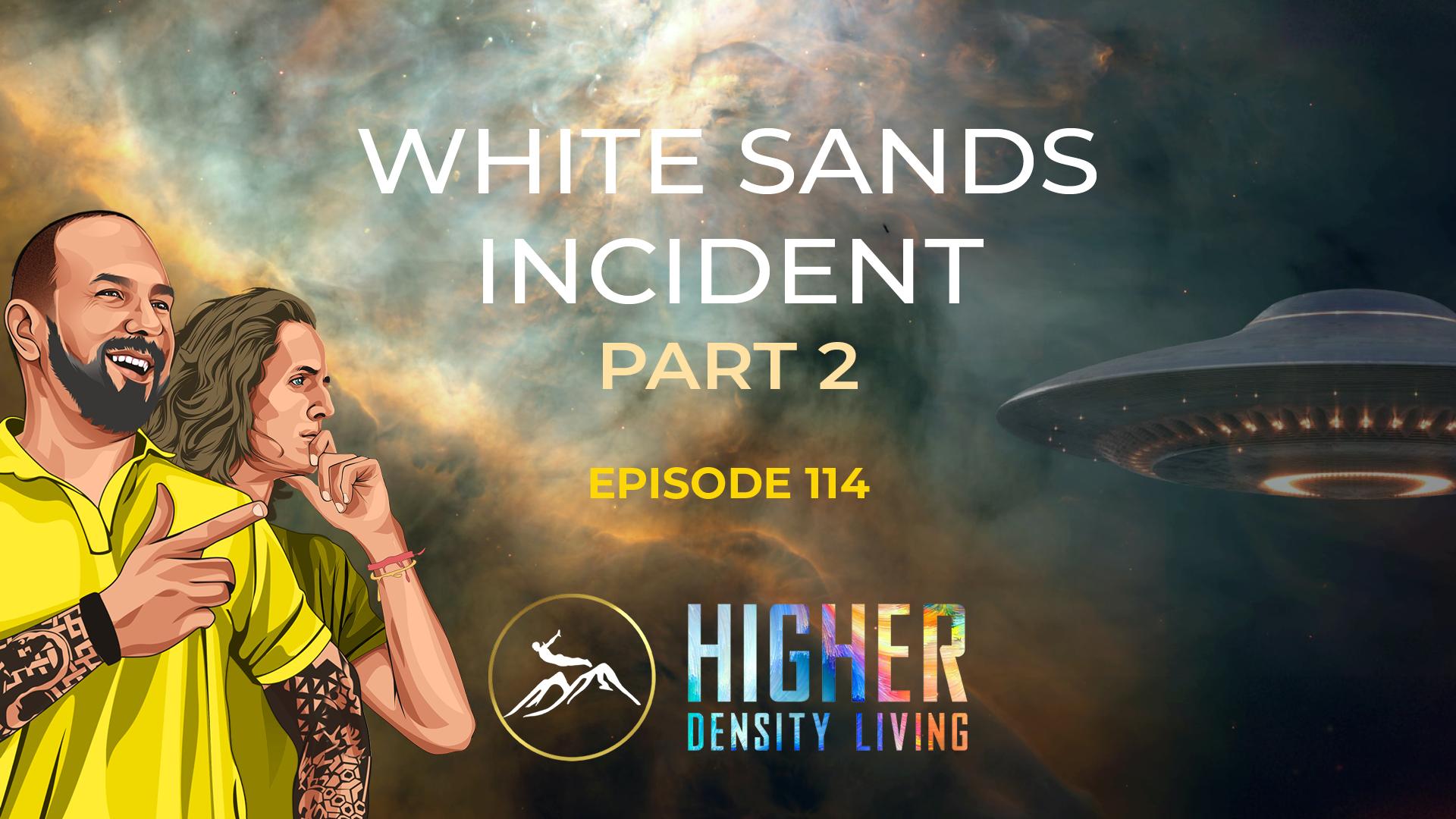 White Sands Incident - Part 2