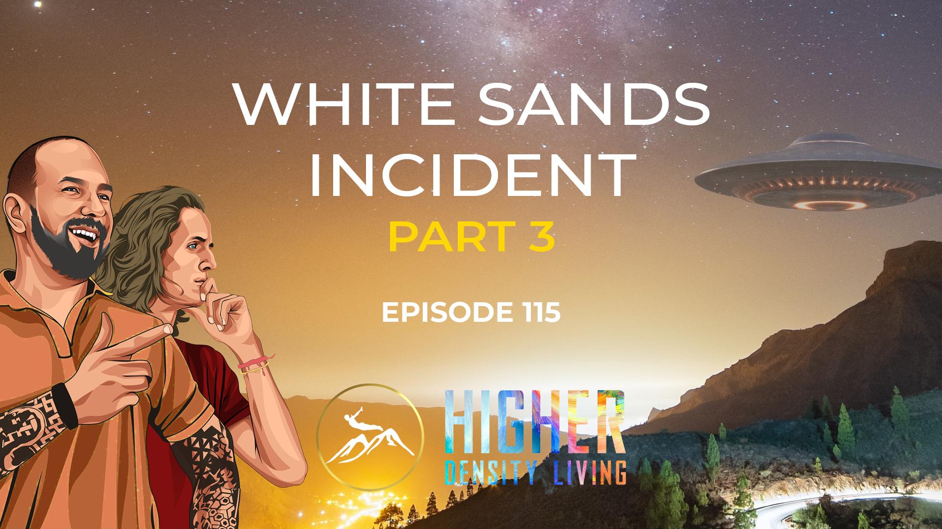 White Sands Incident - Part 3