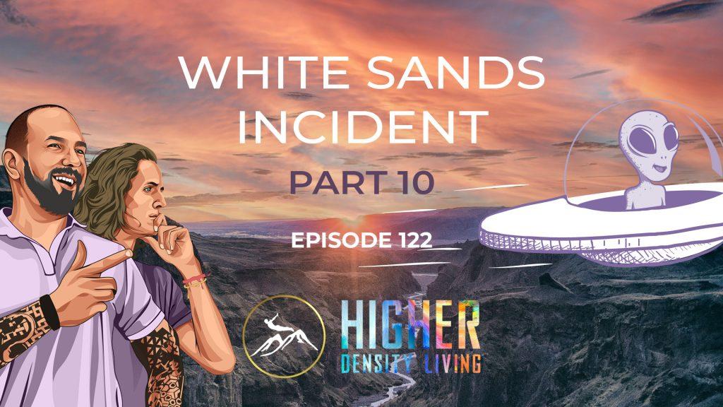 White Sands Incident - Part 10